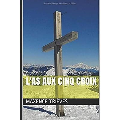 L'AS AUX CINQ CROIX
