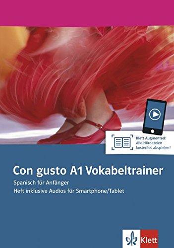 Con gusto A1 Vokabeltrainer: Spanisch für Anfänger. Heft inklusive Audios für Smartphone/Tablet