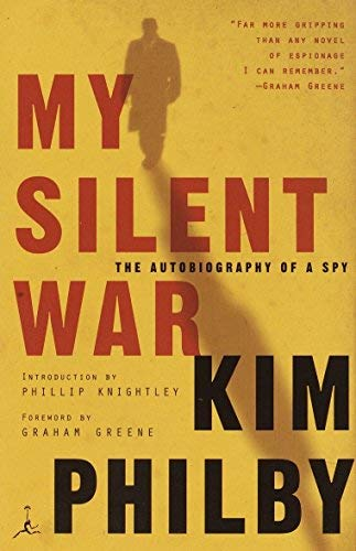 My Silent War (Modern Library Classics (Paperback)) by Kim Philby (2003-08-14)