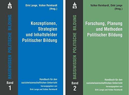 Basiswissen Politische Bildung Band 1+2: Band 1: Konzeptionen, Strategien und Inhaltsfelder Politischer Bildung. Band 2: Forschung, Planung und ... für den sozialwissenschaftlichen Unterricht
