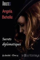 Secrets diplomatiques (la société - tome 9)