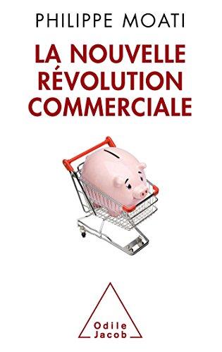 La Nouvelle Révolution commerciale