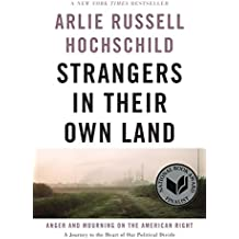 Strangers in Their Own Land: Anger and Mourning on the American Right