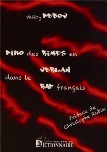 Dictionnaire des rimes en verlan dans le rap français par Valéry Debov