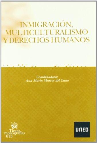 Inmigracion , multiculturalismo y derechos humanos
