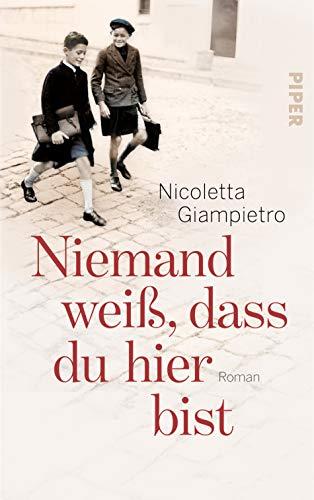 Buchseite und Rezensionen zu 'Niemand weiß, dass du hier bist: Roman' von Nicoletta Giampietro