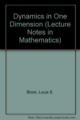 Dynamics in One Dimension (Lecture Notes in Mathematics) -