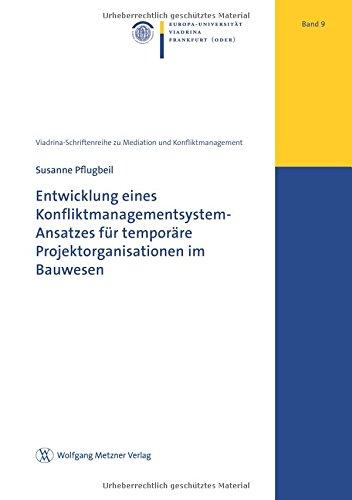 entwicklung-eines-konfliktmanagementsystem-ansatzes-fr-temporre-projektorganisationen-im-bauwesen-vi