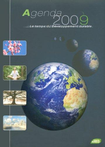 Agenda 2009 le Temps du Developpement Durable