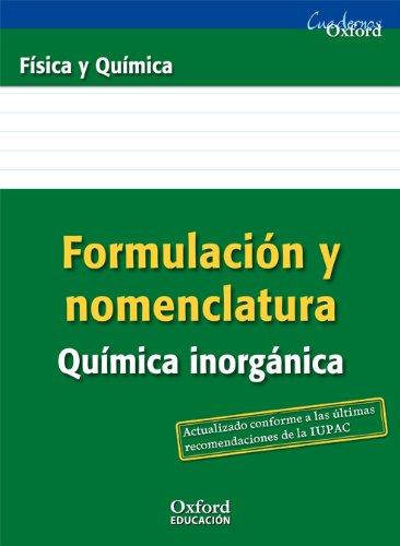Formulación y Nomenclatura Química Inorgánica ESO/Bachillerato (Cuadernos Oxford) - 9788467377255 por Manuel Rodríguez Morales