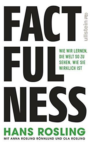 Factfulness: Wie wir lernen, die Welt so zu sehen, wie sie wirklich ist: Alle Infos bei Amazon