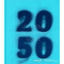 2050: Une brève histoire de l'avenir