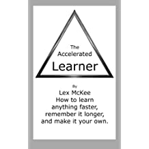 The Accelerated Learner