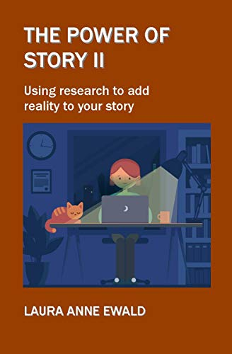 The Power of Story II: Using research to add reality to your story Descargar PDF Gratis