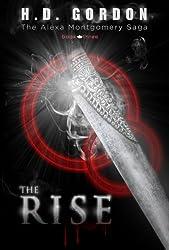 The Rise (The Alexa Montgomery Saga Book 3)