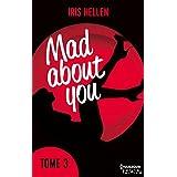 Mad About You - tome 3 : Jusqu'où iriez-vous par amour ? (HQN)