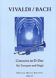 CONCERTO GROSSO D-DUR OP 3/9 RV 230 F 1/178 T 414 - arrangiert für Trompete - Orgel [Noten / Sheetmusic] Komponist: VIVALDI ANTONIO