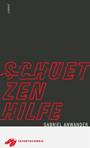 Schützenhilfe: Kriminalroman (TatortSchweiz)