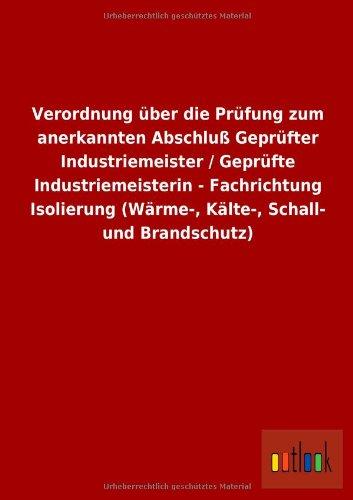 verordnung-uber-die-prufung-zum-anerkannten-abschluss-geprufter-industriemeister-geprufte-industriem