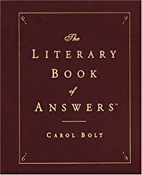 The Literary Book of Answers by Carol Bolt (2000-10-11)