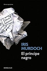 El príncipe negro par Iris Murdoch