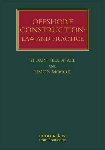 Offshore Construction: Law and Practice (Lloyd's Shipping Law Library)