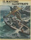 Schiantata la vela dal vento, spezzato il timone, la piccola barca, con i tre uomini di Torre del Greco, fu spinta al largo, dalla tempesta : e per quattro giorni erro', sbattuta dalle onde, sin che