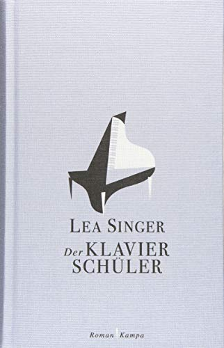 Der Klavierschüler (Bücher Von Singer)