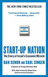 Start-up Nation: The Story of Israel's Economic Miracle (English Edition)
