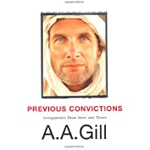 Previous Convictions: Assignments From Here and There by Gill, A.A. (2007) Paperback