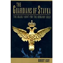 [( The Guardians of Stavka By Egby, Robert ( Author ) Paperback Dec - 2011)] Paperback