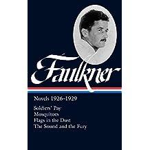 William Faulkner: Novels 1926-1929-