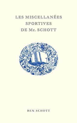 Les Miscellanées sportives de Mr. Schott par Ben Schott