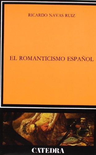 El Romanticismo español (Crítica Y Estudios Literarios)