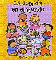 La comida en el mundo (Para aprender más sobre) por Rachel Fuller