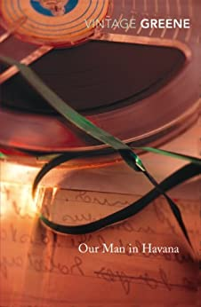 Our Man In Havana: An Introduction by Christopher Hitchens by [Greene, Graham]