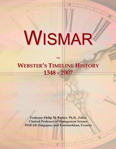 Wismar: Webster's Timeline History, 1348-2007