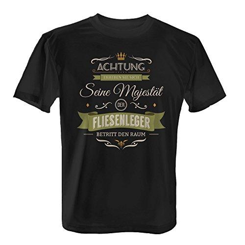 Fashionalarm Herren T-Shirt - Seine Majestät der Fliesenleger | Fun Shirt mit lustigem Spruch Geschenk Idee Fliesen Platten Mosaik Leger Beruf, Farbe:schwarz;Größe:XL