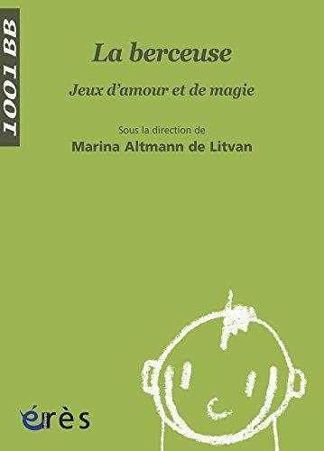 Téléchargement La Berceuse - 1001 bb n°43 epub, pdf