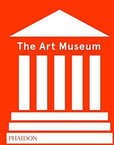 The Art Museum (Revised Edition) par Phaidon Editors