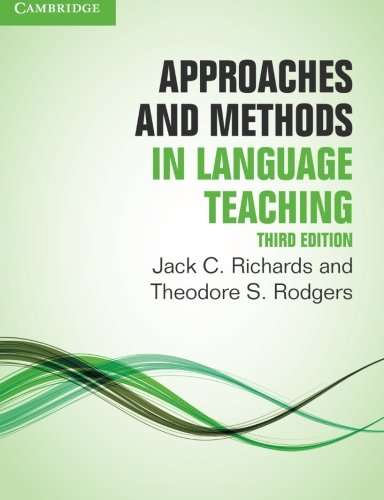 Approaches and Methods in Language Teaching Third Edition