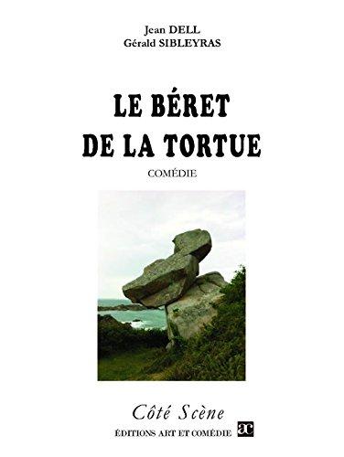 Le Béret de la Tortue (Côté Scène) par Jean Dell