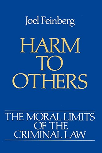 Harm to Others (Moral Limits for Criminal Law,Vol  1)