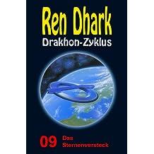 Ren Dhark Drakhon-Zyklus 9: Das Sternenversteck