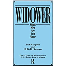Widower: When Men are Left Alone (Death, Value and Meaning Series)