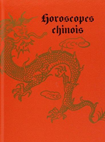 Horoscopes Chinois par Paula Delsol