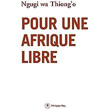 Pour une Afrique libre