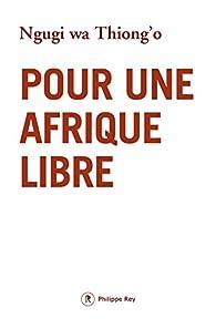 """Résultat de recherche d'images pour """"pour une afrique libre"""""""
