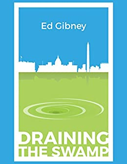 Draining the Swamp (English Edition) di [Gibney, Ed]