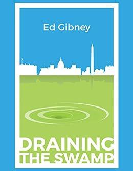 Draining the Swamp (English Edition) par [Gibney, Ed]